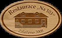 """Restaurace """"Na 103"""""""
